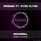 Ins3nse Ft. Ryan Flynn Snowball