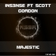 Ins3nse Ft. Scott Gordon Majestic