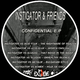 Instigator And Friends Confidential E.P