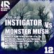 Instigator Vs Monster Mush For Life