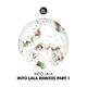 Into Lala Into Lala Remixes, Pt. 1