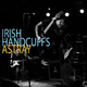 Irish Handcuffs Astray