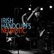 Irish Handcuffs Neurotic