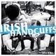 Irish Handcuffs Stubbs.