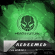 Ironite Redeemed (The Remixes)