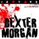 Izotope Ft. Cyberpunk Dexter Morgan