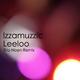 Izzamuzzic - Leeloo(Erio Noen Remix)