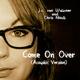 J.c. van Walkner & Chris Nindl Come On Over (Acoustic Version) - Single
