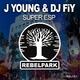 J Young & DJ Fiy Super Esp