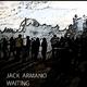 Jack Armano Waiting