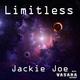 Jackie Joe Limitless