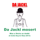 Jackl Da Jackl mosert: Was a Steira so denkt (A koida Dog im Mäaz 2013)