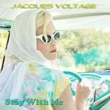 Stay with Me(Radio Edit) by Jacques Voltage mp3 download