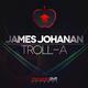 James Johanan Troll-a