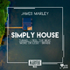 James Marley Simply House