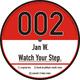 Jan W. Watch Your Step.