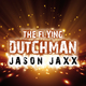 Jason Jaxx The Flying Dutchman