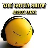 You Gotta Show by Jason Jaxx mp3 downloads