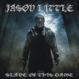 Slave of This Game by Jason Little mp3 download