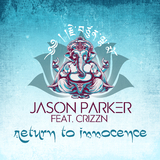 Return to Innocence by Jason Parker feat. Crizzn mp3 download