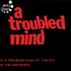 Jaunty Beatz A Troubled Mind
