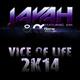Javah & Rene Ablaze feat. Xan Vice of Life 2K14