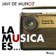 Javi De Munoz La Musica Es