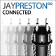 Jay Preston Connected