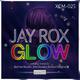 Jay Rox Glow