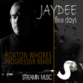 Five Days (Hoxton Whores Progressive Remix) by Jaydee mp3 downloads
