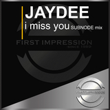 I Miss You(Subnode Mix) by Jaydee mp3 download