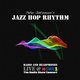 Jazz Hop Rhythm Radio and Headphones Live