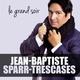 Jean-Baptiste Sparr-Trescases Le grand soir