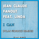 Jean Claude Fanout feat. Linda I Can(Dylan Fiorucci Remixes)