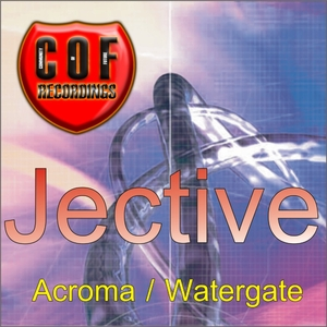 Jective - Acroma / Watergate (COF Recordings)