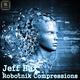 Jeff Hax - Robotnik Compressions