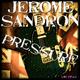 Jerome Sandron Pressure
