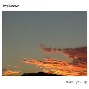 Jerry Bloomtown - Wake You Up (Bloomy Beats)