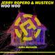 Jerry Ropero & Mustech - Woo Woo
