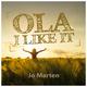 Jo Marten Ola - I Like It