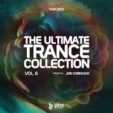 The Ultimate Trance Collection, Vol. 6(Mixed by Joe Cormack) by Joe Cormack mp3 download