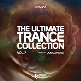 The Ultimate Trance Collection, Vol. 7 by Joe Cormack mp3 download