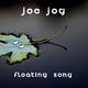 Joe Jog Floating Song