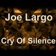 Joe Largo Cry of Silence