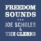 Joe Scholes & The Clerks Freedom Sounds
