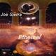 Joe Sierra Ethereal