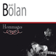 Joel Bolan Hommages