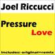 Joel Riccucci Pressure Love