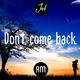 Joel Don't Come Back