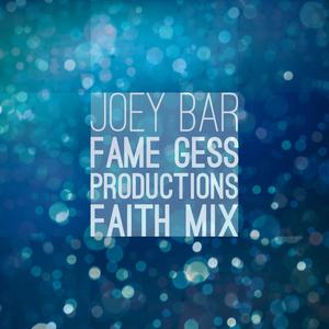 Joey Bar - Fame(Gess Productions Faith Mix) (Joey Bar Music Books Movies)